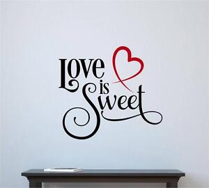 Love Is Sweet Valentine Decor Vinyl Decal Wall Sticker Words Lettering Quote Art