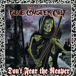 Blue Öyster Cult Don#x27;t Fear The Reaper: The Best Of Blue Oyster Cult New CD
