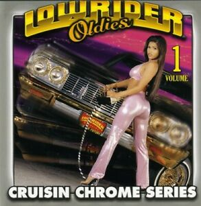 Various Artists - Lowrider Oldies Chrome, Vol. 1 [New CD]