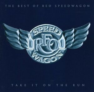 REO Speedwagon Take It on the Run: The Best of Reo Speedwagon New CD