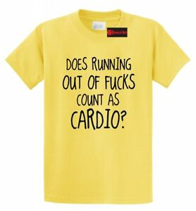 Running Out Of F Count Cardio Funny T Shirt Adult Humor Workout Gym Tee $13.97