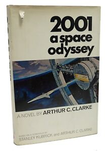 2001 A Space Odyssey ~ First Edition ~ Arthur C Clarke ~ 1st Printing 1968