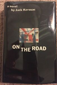 ~ On the Road ~Jack Kerouac ~ Signed ~ First Edition ~ First Printing ~ 1957 ~