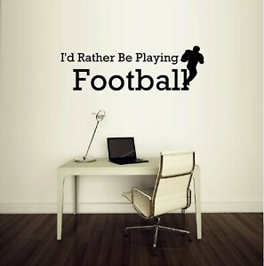 I'd Rather Be Playing Football Vinyl Wall Decal Sticker Home Decor Sports
