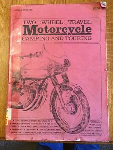 Dell 1972 quot;Two Wheel Travel: MOTORCYCLE Camping amp; Touringquot; Book by Peter Tobey