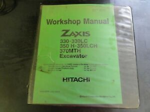 Hitachi Zaxis 330 330LC 350 H 350LCH 370MTH Excavator Workshop Manual