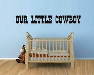Our Little Cowboy Decal Sticker Home Decor Family