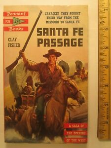 Paperback SANTA FE PASSAGE Clay Fisher 1953 Z96c