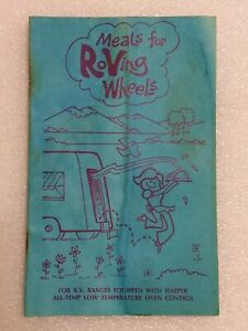 Vintage Coleman RV Cooking Book: Meals For Roving Wheels Harper All Temp Oven