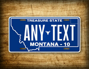 Custom Montana State License Plate MT Replica Personalized Text Novelty Auto Tag