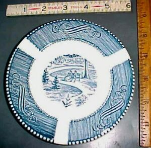 Ash tray Blue and white Currier and Ives unmarked have 2 $3.99