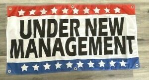 2x4 ft UNDER NEW MANAGEMENT Banner Sign Store Retail Super Polyester Fabric New $13.99