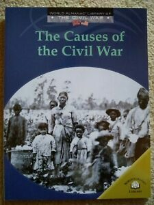 The Causes of the Civil War: World Almanac Library of the Civil War NEW $8.99