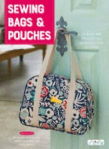 Sewing Bags and Pouches: 35 Bags and Pouches All With Full Size Pattern by Coll $35.92