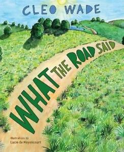 What the Road Said by Cleo Wade 9781250269492 Brand New Free US Shipping