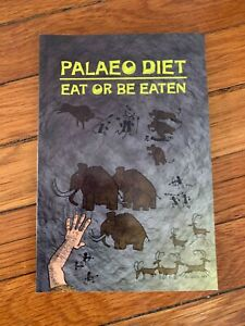 PALAEO DIET: EAT OR BE EATEN By Nic Wright $22.00