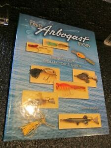 The Fred Arbogast Story A Fishing Lure Collector#x27;s Guide Book JITTERBUG LURES
