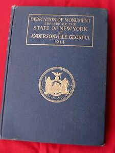 1914 Orig H C Dedication Monument By State of NEW YORK at ANDERSONVILLE GEORGIA $57.77