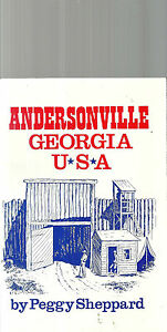 Andersonville Georgia USA by Peggy Sheppard History $9.99