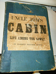 UNCLE TOM'S CABINBeecher Stowe1852 1st EXTREMEMLY RARE SIGNATURE N.PORTER