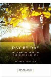 Day by Day : Daily Meditations for Recovering Addicts Second Edition $4.74
