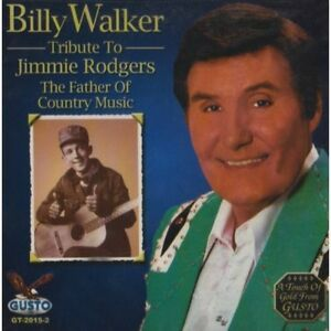 Billy Walker Tribute to Jimmie Rodgers New CD $10.39