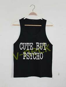 cute but psycho tank top shirt tshirt funny gym yoga run girl women tumblr vine