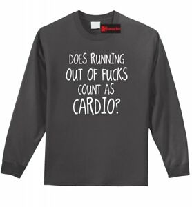 Running Out Of F Count Cardio Funny LS T Shirt Adult Humor Workout Gym Tee Z1 $16.99
