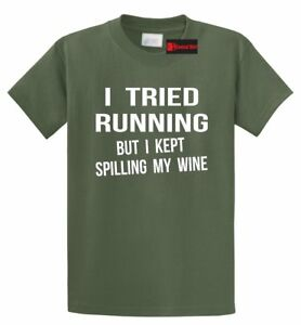 I Tried Running Kept Spilling My Wine Funny T Shirt Marathon Alcohol Party Tee $13.12
