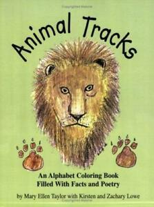 Animal Tracks by Mary Ellen Taylor with Kirsten & Zachary Lowe