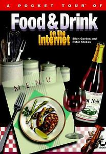 A Pocket Tour of Food and Drink on the Internet by Peter Stokes