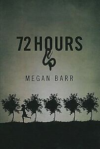 72 Hours by Megan Barr