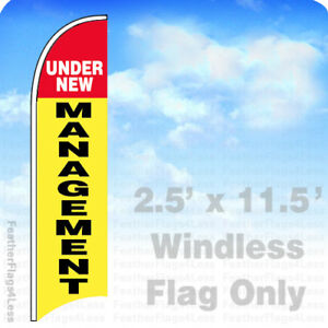 UNDER NEW MANAGEMENT Windless Swooper Feather Banner Sign 2.5x11.5 yb $23.95