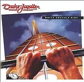 DUKE JUPITER White Knuckle Ride - CD - (2009)- RARE OOP BRAND NEW