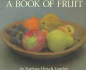 Book of Fruit by Lember, Barbara Hirsch