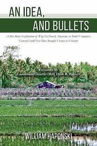 An Idea and Bullets : A Rice Roots Exploration of Why No French American...