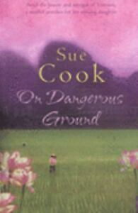 On Dangerous Ground by Cook Sue