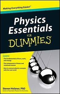Physics Essentials For Dummies by Holzner, Steven
