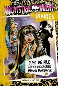 Monster High Diaries: Cleo and the Creeperific Mummy Makeover by Nessi Monstrata