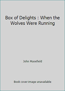 Box of Delights : When the Wolves Were Running  (ExLib NoDust)