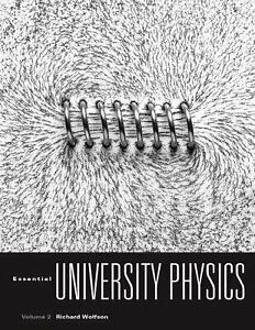 Essential University Physics by Richard Wolfson