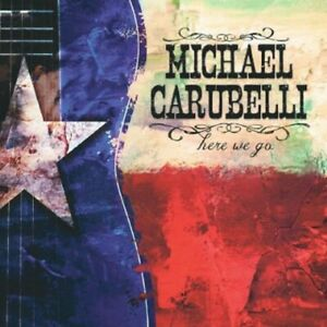 Michael Carubelli Here We Go New CD