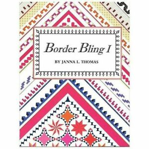 Border Bling I Easy Speed Pieced Borders By Janna Thomas Of Bloc Loc $26.50