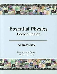 Essential Physics (Boston University Custom Edition) by Andrew Duffy