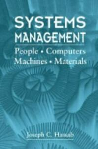 Systems Management : People, Computers, Machines, Materials ExLib