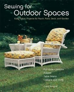 Sewing for Outdoor Spaces : Easy Fabric Projects for Porch Patio Deck and... $4.14