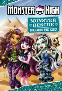 Monster High: Monster Rescue: Operation Find Cleo by Misty von Spooks
