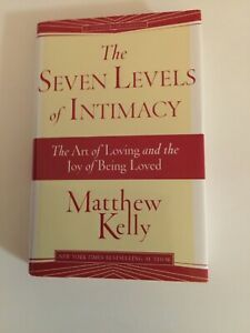 NEW The Seven Levels of Intimacy by Matthew Kelly