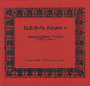 Sotheby#x27;s Belgravia Victorian Paintings Drawings amp; Watercolours May 17 1977 $8.00