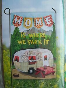 NEW Decorative Flag 12quot; x 18quot; HOME IS WHERE WE PARK IT Vintage Camper Dbl sided